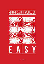Life Quotes Posters New Posters No One Said It Would Be Easy Life Quotes Poster 48 X