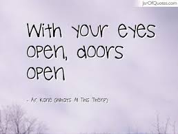 Door Quotes 61 Awesome 24 Best Open Your Eyes Quotes And Sayings
