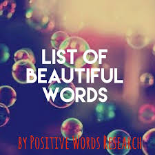 list of beautiful words positive