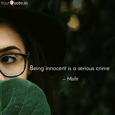 Innocent Beauty Quotes Best of Being Innocent Is A Serio Quotes Writings By Neha Bharti