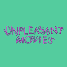 Unpleasant Movies Podcast