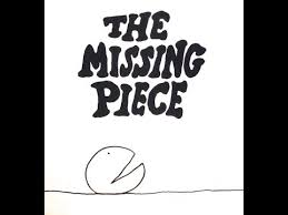 The Missing Piece Shel Silverstein The Missing Piece Dramatized Childrens Book By Shel Silverstein