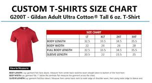 Gildan G200 Size Chart 6 Custom T Shirt 6 Oz Gildan Ultra Cotton T Shirts In Mens Tall And Ladies Sizes G200