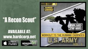 army recon scout a recon scout army airborne ranger running cadence youtube