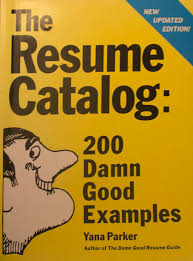 Review Of The Resume Catalog 200 Damn Good Examples
