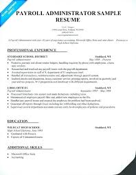 Payroll Administrator Resume Objective Healthcare Cover Letter