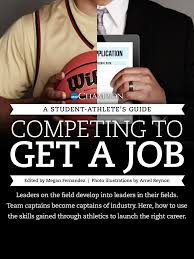 A Student Athlete S Guide Competing To Get A Job An Ncaa
