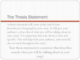 foundations for a strong essay the thesis statement ppt  3 the