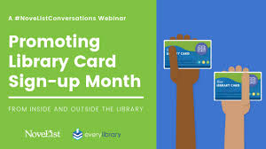 Webinar Promoting Library Card Sign Up Month From Inside