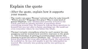 how to include quotes maze runner explain the quote