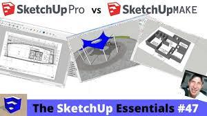 Sketchup Make Vs Sketchup Pro Comparison The Sketchup
