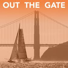 Out The Gate Sailing
