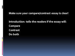 compare examine the similarities contrast examine the  compare examine the similarities contrast examine the differences you can write an essay that compares contrasts or does both