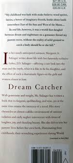 Dream Catcher A Memoir Dream Catcher A Memoir by Margaret A Salinger First Edn 100 24