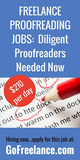 best lance writing jobs images lance  diligent proofreaders needed now