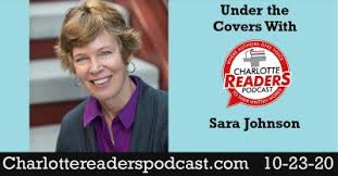 Under the Covers with Sara Johnson - Charlotte Mecklenburg Library Digital  Branch