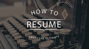 Tips For An Effective Resumes 10 Tips On How To Craft A Perfect Resume