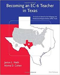 By Janice L. Nath - Becoming an EC-6 Teacher in Texas: 2nd (second)  Edition: Janice L. Nath, Myrna Cohen: 8580000222791: Amazon.com: Books