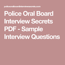 Police Interview Questions And Answers Police Oral Board Interview Secrets Pdf Sample Interview