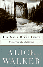 alice walker s essays describes through essays and journal entries the loss of her beloved mother the break up of her 13 year relationship robert allen her own battle