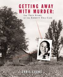 getting away murder the true story of the emmett till case  538776