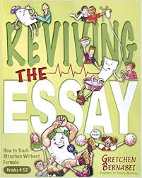 reviving the essay how to teach structure out formula  reviving the essay how to teach structure out formula gretchen bernabei 9781931492133 com books