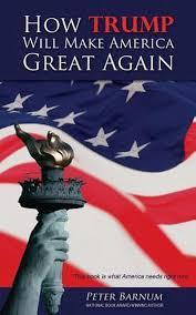 bol.com | How Trump Will Make America Great Again, Peter Barnum |  9781542447904 | Boeken