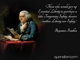 Liberty Quotes Magnificent Ben Franklin Quotes Those Who Would Give Up Essential Liberty To