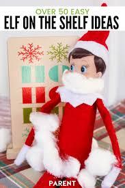 50 fun easy elf on the shelf ideas