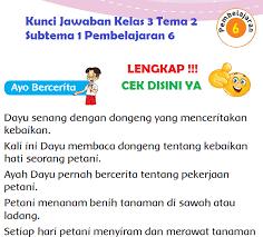 Halo sahabat tekape.id apa kabar? Lengkap Kunci Jawaban Kelas 3 Tema 2 Subtema 1 Pembelajaran 6 Jawaban Tematik Terbaru