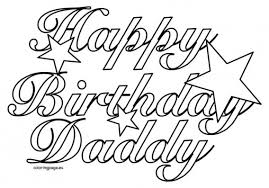 Happy Birthday Coloring Pages For Dad Coloring Book For Kids
