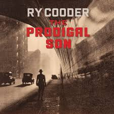 The <b>Prodigal</b> Son - <b>Ry Cooder</b>