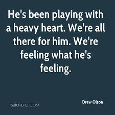Heavy Heart Quotes Gorgeous Drew Olson Quotes QuoteHD