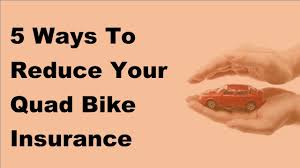 2017 motor cycle insurance tips 5 ways to reduce your quad bike insurance premium