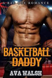 Basketball Daddy by Ava Walsh