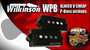 Wilkinson WPB: <b>ALNICO 5</b> P-bass pickups REVIEW / DEMO ...