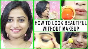 7 simple tips to look beautiful without makeup