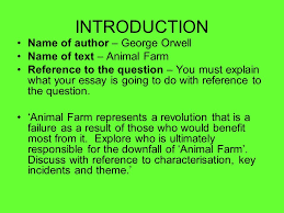 animal farm writing a critical essay question animal farm  introduction of author george orwell of text animal farm reference to the