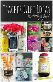 teacher gift ideas mason jars