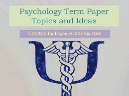 psychology term paper topics