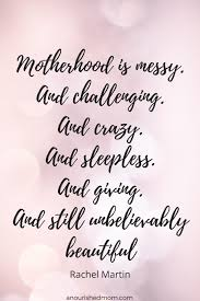 Motherhood Quotes Interesting Motherhood Quotes With Graphics A Nourished Mom