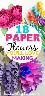 Diy Paper Flower Tutorials 18 Stunning Diy Paper Flowers Youll Love Making Hairs Out