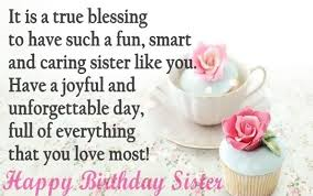 Quotes For Sister Birthday Classy HAPPY BIRTHDAY SISTER QUOTES AND WISHES
