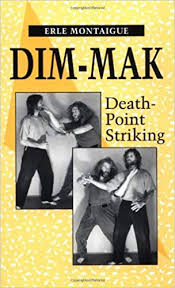 Dim Mak Points Chart Dim Mak Death Point Striking Erle Montaigue 9780873647182