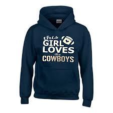 Girl Loves Cowboy Hoodie The Cowboys Hoodie This Dallas