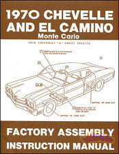 chevelle manual chevelle assembly manual 1970 book restoration shop bu elcamino montecarlo fits 1970 chevelle