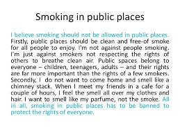 smoking should not be banned in public places essay
