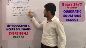 quadratic equations class 10th ncert exercise 4 1 part 01