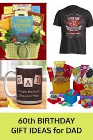 60th birthday gifts for dad great gift ideas to help celebrate dad s 60th gift