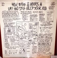how to kill 8 hours a day and still keep your job poster by matt how to kill 8 hours a day and still keep your job poster by matt groening 1982